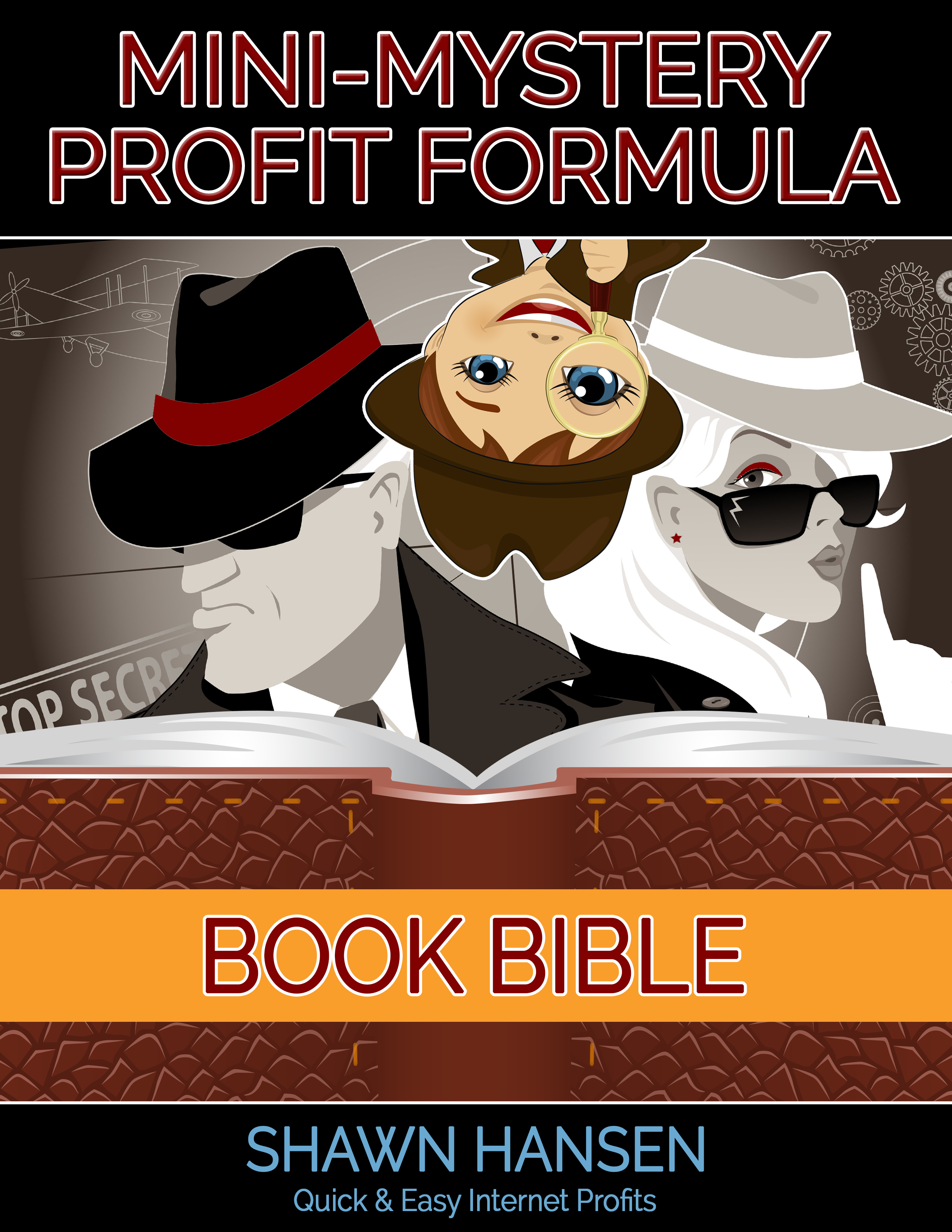 Mini-Mystery Profit Formula Writers' Toolkit Book Bible by Shawn Hansen